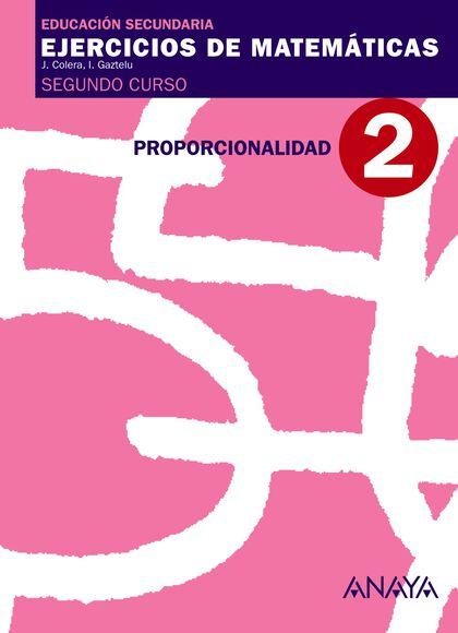 MATEMÁTICAS 2 PROPORCIONALIDAD 2º ESO Anaya Quaderns 9788466769686