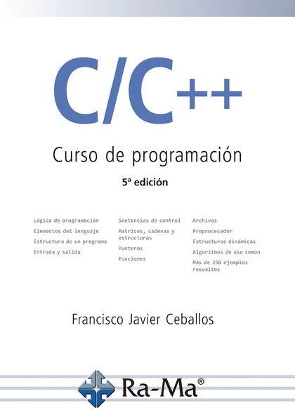 C/C++. Curso de programación. 5ª Edición