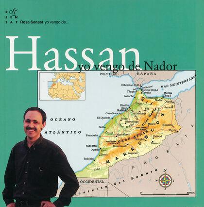 Hassan. Yo vengo de Nador