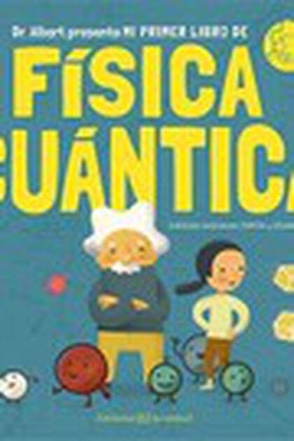 Mi primer libro de Física Cuántica