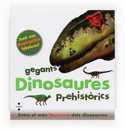 Dinosaures, gegants prehistòrics