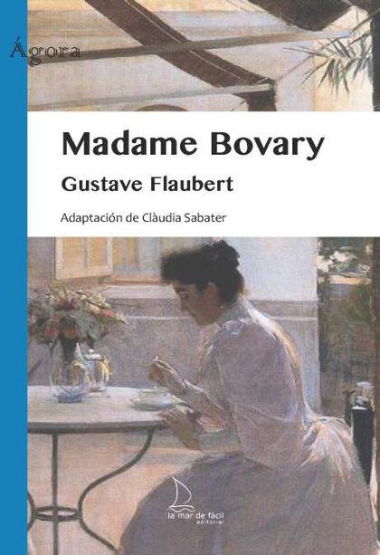 MF Madame Bovary La Mar De Fácil 9788412042566