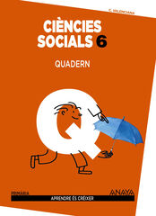 Socials-quadern/15 PRIMÀRIA 6 Anaya Text 9788467834451