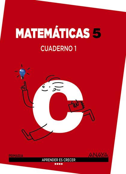 Matemáticas-cuaderno 1/14 PRIMÀRIA 5 Anaya Text 9788467867404