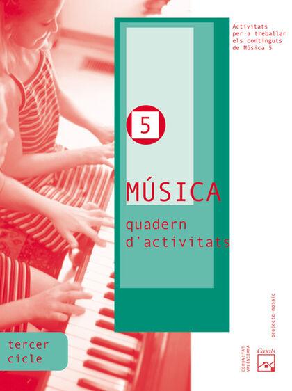 CAV E5 Música-activitats/Mosaic Casals 9788421835333