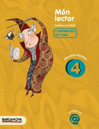 MÓN LECTOR 4t PRIMÀRIA Barcanova Quaderns 9788448925536