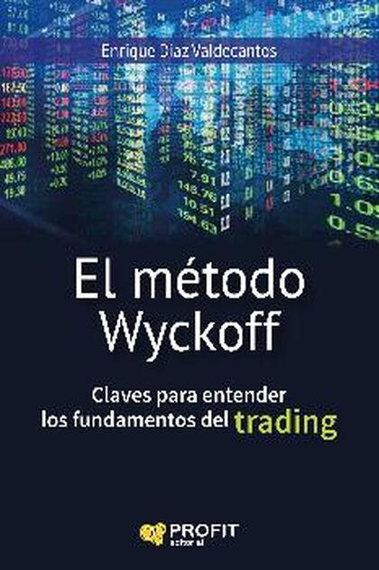 Método Wyckoff, El