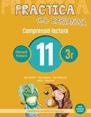 PRACTICA AMB BARCANOVA 11. COMPRENSIÓ LECTORA Barcanova Quaderns 9788448948542