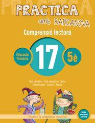 PRACTICA AMB BARCANOVA 17. COMPRENSIÓ LECTORA Barcanova Quaderns 9788448948603
