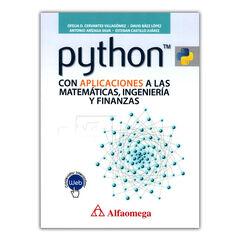 Python con aplicaciones a las matemáticas, ingeniería y finanzas
