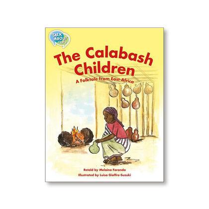 TA L 30+ THE CALABASH CHILDREN Macmillan 9781420241433