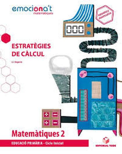 Matemàtiques/estratègies/19 PRIMÀRIA 2 Teide Text 9788430738281