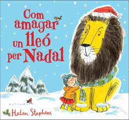 Com amagar un lleó per Nadal