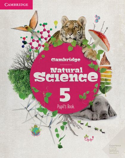 E5 NATURAL SCIENCE PUPIL'S BOOK Cambridge 9788490363522