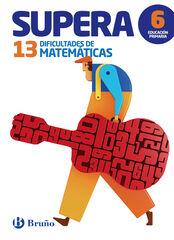 BRU E6 Matemáticas/Supera25 dificultades Bruño Quaderns 9788469611920