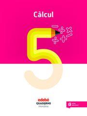 QUAD CALCUL 5 (CAT) Edebé 9788468335643