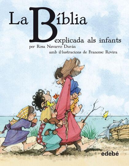 Biblia explicada als infants, La - rústi