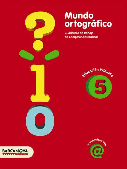 MUNDO ORTOGRÁFICO 5e PRIMÀRIA Barcanova Quaderns 9788448924324