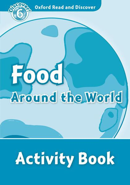 OUP RD6 Food Around the World/Activity