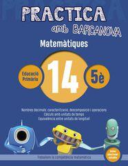 PRACTICA MATEMÀTIQUES 14 Barcanova Quaderns 9788448945633