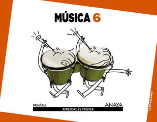 Música/15 PRIMÀRIA 6 Anaya Text 9788467882926
