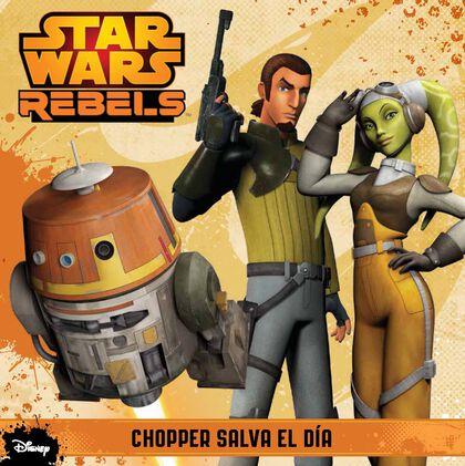 Star Wars Rebels. Chopper salva el día.