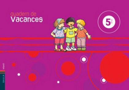 VACANCES INFANTIL 5 ANYS Baula 9788447919413
