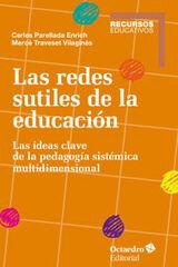 Redes sutiles de la educación, Las