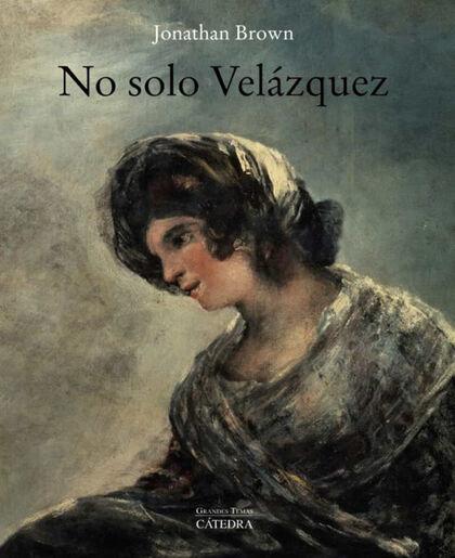 No solo Velázquez