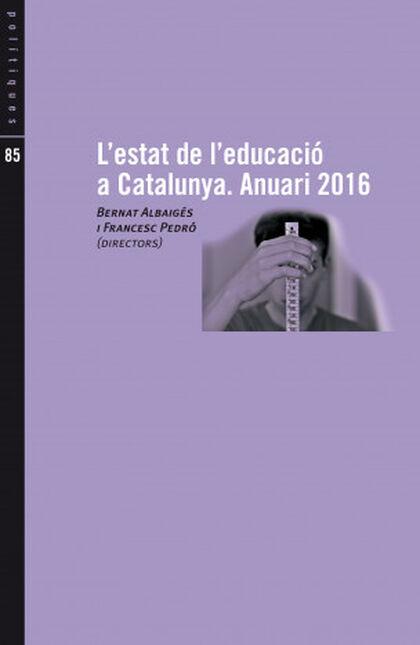 L'estat de l'educació a Catalunya. Anuar