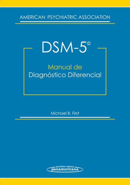 DSM-5: manual de diagnóstico diferencial