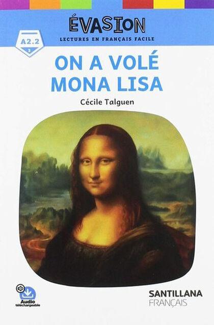 ON A VOLÉ MONA LISA Santillana 9788490493397