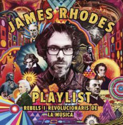 Playlist. Rebels i revolucionaris de la música