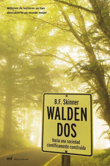 Walden dos: hacia una sociedad científic