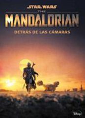Star Wars. The Mandalorian. Detrás de la