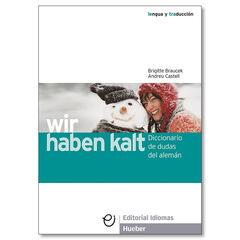WIR HABEN KALT Hueber 9788481410358