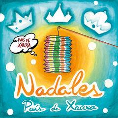 PAÍS DE XAUXA - NADALES