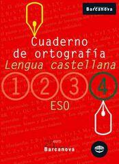 ORTOGRAFÍA CASTELLANA 4t ESO Barcanova Quaderns 9788448917210