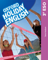 HOLIDAY ENGLISH 3 ESO ESP 3ED REV Oxford 9780194014724
