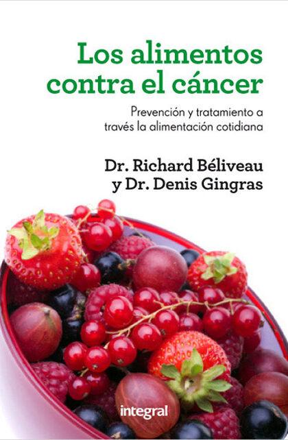 Alimentos contra el cáncer, Los