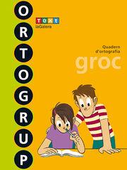 ORTOGRUP GROC 3r PRIMÀRIA Text 9788441222441