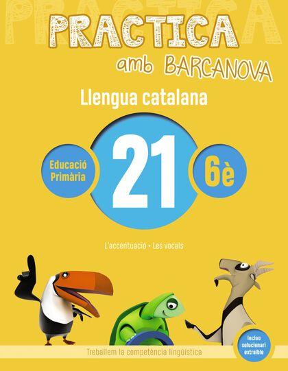 PRACTICA LLENGUA 21 Barcanova Quaderns 9788448945220