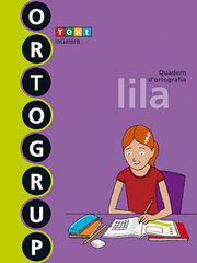 ORTOGRUP LILA 6e PRIMÀRIA Text 9788441222472
