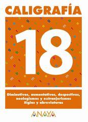 CALIGRAFÍA 18 PASTOR PRIMARIA Anaya Quaderns 9788466727792