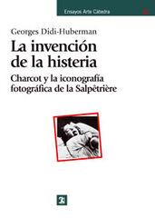 Invención de la histeria, La