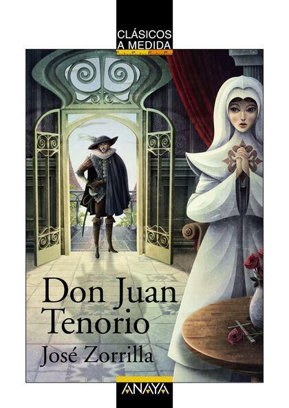 Don Juan Tenorio - Clásicos a medida