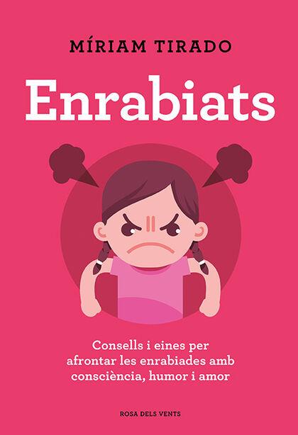 Enrabiats +Llibreta exclusiva de regal