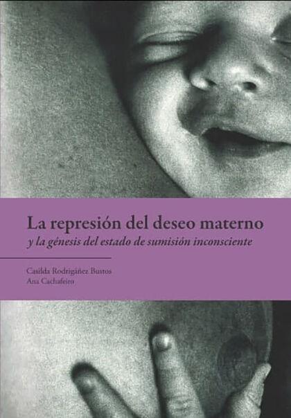 La represión del deseo materno