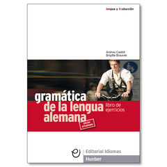 GRAMÁTICA LENGUA ALEMANA EJERCICIOS Hueber 9788481410211