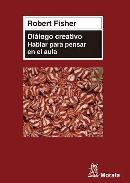 Diálogo creativo: hablar para pensar en